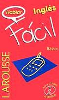 Hablar Ingles Facil Basico with CD (Audio)