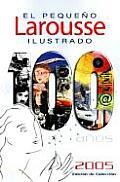 El Pequeno Larousse Ilustrado 2005