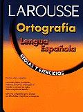 Ortografia Lengua Espanola Reglas y Ejercicios