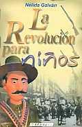 La Revolucion Para Ninos