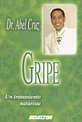 Gripe/ The Flu