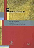 Estudios Del Desierto/ Studies of the Desert