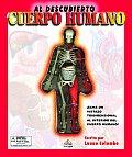 Al Descubierto el Cuerpo Humano / Uncover the Human Body (Al Descubierto)