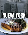 Nueva York: Recetas Autenticas en Homenaje a la Cocina del Mundo (Williams-Sonoma Collection)