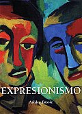 Expresionismo/ Expressionism