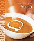 Williams-Sonoma: Sopa: Cocina al Instante (Coleccion Williams-Sonoma)