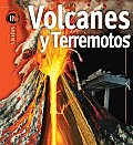 Volcanes Y Terremotos/ Volcanoes & Earthquakes