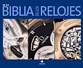 Mini Biblia De Los Relojes/ Mini Watch Bible
