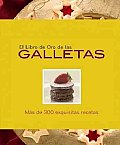 El Libro De Oro De Las Galletas / the Golden Book of Cookies