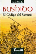 Bushido: El Codigo del Samurai