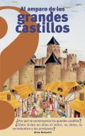 Al Amparo de Los Grandes Castillos (Under the Protection of the Great Castles)
