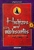Hechizos Para Adolescentes/ Spell for Teens