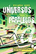 Universos paralelos/ Parallel...