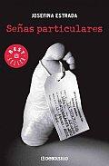 Senas Particulares/ Particular Signs