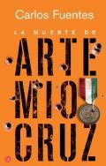 La Muerte De Artemio Cruz = the Death (12 Edition)