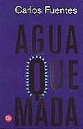 Agua Quemada = Burnt Water