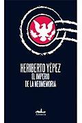 El Imperio De La Neomemoria/ the Empire of Neomemoria