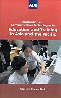 Information and Communication Technologies in Education and Training: In Asia and the Pacific