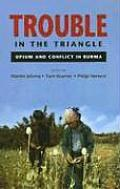 Trouble in the Triangle : Opium + Conf.... (05 Edition)