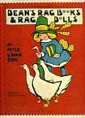 Dean's Rag Books & Rag Dolls: The Products of a Famous British Publisher and Toymaker