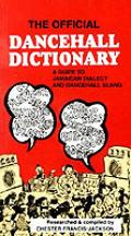 Official Dancehall Dictionary: a...