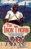 The Iron Thorn: The Defeat of the...