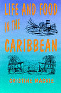 Life & Food in the Caribbean