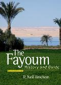 The Fayoum: History and Guide