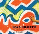 Gaza Graffiti: Messages of Love and Politics Cover