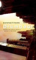Drumbeat: A Modern Arabic Novel