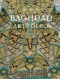 Baghdad Arts Deco: Architectural Brickwork, 1920-1950