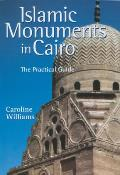 Islamic Monument in Cairo: The Practical Guide