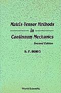 Matrix-Tensor Methods in Continuum Mechanics