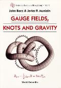 Gauge Fields, Knots, and Gravity