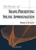 Methods of Shape-Preserving Spline Appro