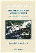 Dynamics of Marine Craft, The: Maneuvering and Seakeeping