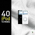 40 iPod Techniques (Go Digital)