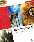 Dreamweaver 8 Accelerated: A Full-Color Guide with CDROM (Accelerated)