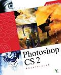 Photoshop CS 2 Accelerated: A Full-Color Guide with CDROM (Accelerated)