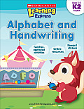 Scholastic Learning Express: Alphabet and Handwriting (Scholastic Learning Express)