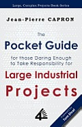 The Pocket Guide for Large Industrial Projects (for Those Daring Enough to Take Responsibility for Them) Cover