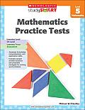 Scholastic Study Smart Mathematics Practice Tests, Level 5