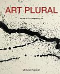 Art Plural Voices of Contemporary Art