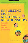 Rebuilding Lives, Restoring Relationships