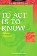 To Act Is To Know