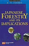 Japanese Forestry and Its Implications