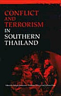 Conflict and Terrorism in Southern Thailand (Regionalism & Regional Security)