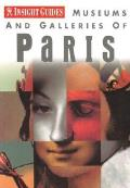 Museums and Galleries of Paris (Insight Guide Museums & Galleries Paris)