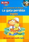 The Missing Cat/La Gata Perdida with CD (Audio) (Berlitz Kids: Adventures with Nicholas)