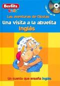 Una Visita a la Abuelita: Ingles with CD (Audio) (Berlitz Kids: Adventures with Nicholas)